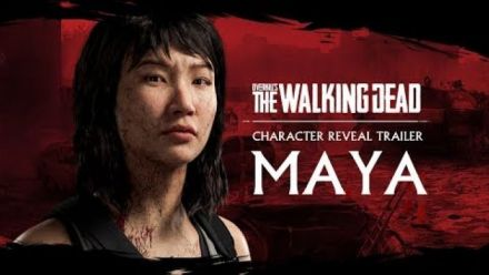 OVERKILL'S The Walking Dead : Maya Trailer