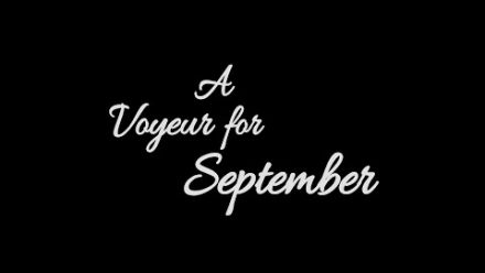 Vid�o : A Voyeur for September Announce Trailer