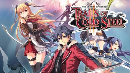 Vid�o : The Legend of Heroes : Trails of Cold Steel II - Trailer d'annonce