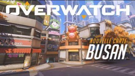 Vidéo : Overwatch : Nouvelle Carte Busan