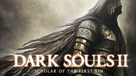 Vid�o : Dark Souls II : Scholar of the First Sin - Trailer de lancement