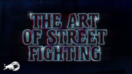 Vid�o : The Art of Street Fighting : un documentaire qui tabasse