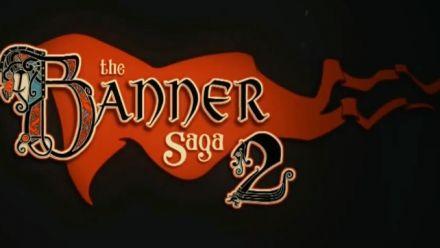 Vidéo : The Banner Saga 2 annoncé en vidéo (TGA)