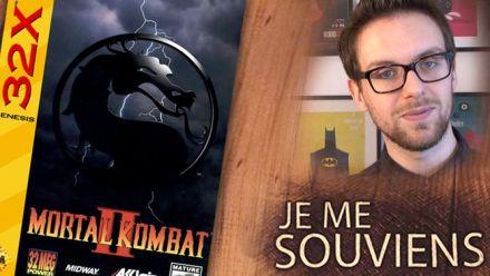 Vid�o : Je Me Souviens : Mortal Kombat II 32X avec Romain