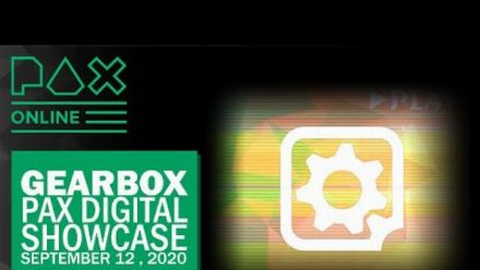 Vid�o : The Gearbox Digital Showcase at PAX Online 2020