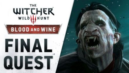 Vidéo : The Witcher 3 Blood and Wine : Final Quest Trailer