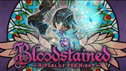 Bloodstained : Vidéo d'annonce du report à 2019