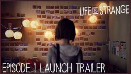 Vidéo : Life Is Strange Episode 1 Launch Trailer