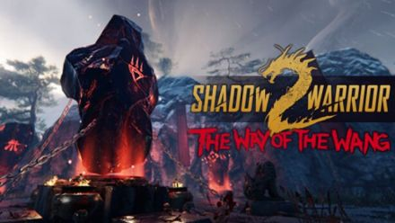 Shadow Warrior 2 - The Way of the Wang DLC