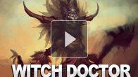 vid�o : Diablo III - Le Féticheur
