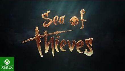 vid�o : Sea of Thieves E3 Announce Trailer