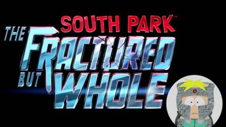 South Park : The Fractured But Whole - Trailer officiel