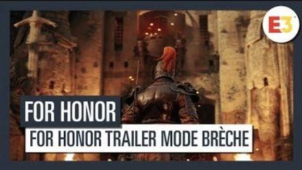 vidéo : For Honor Trailer mode Brèche