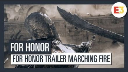 vidéo : For Honor Trailer Marching Fire
