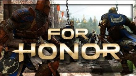 vid�o : For Honor - 10 minutes de gameplay