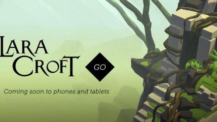 Vid�o : Lara Croft GO annonce