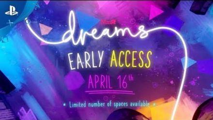 Dreams : Qu'est-ce que l'accès anticipé ?