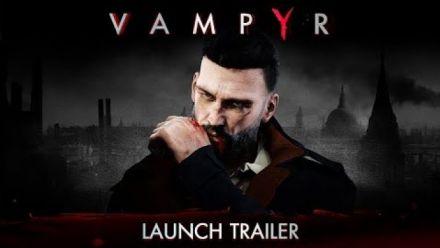 Vidéo : Vampyr : Trailer de lancemment