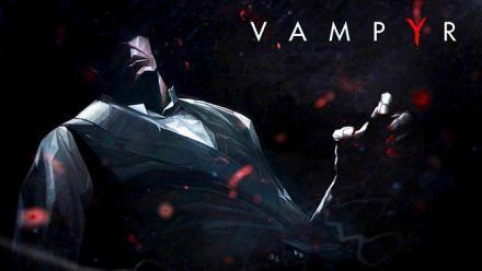 Vampyr - Teaser E3 2015