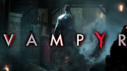 Vid�o : Vampyr - Darkness Within trailer
