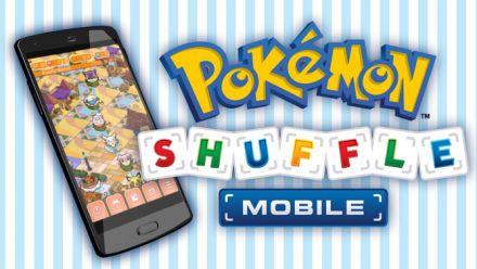 Vidéo : Pokémon Shuffle - Android & iOS Trailer