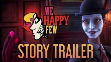 E3 2018 : We Happy Few Trailer date de sortie