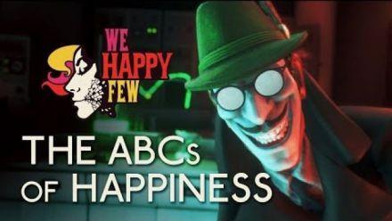Vid�o : We Happy Few : L'ABC du bonheur