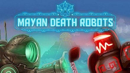 Vidéo : Mayan Death Robot : bande annonce de septembre 2015