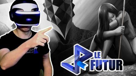 Vidéo : VR Le Futur #019 : Notre Preview de Blind et toute l'actu VR de la semaine
