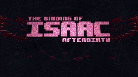 Vid�o : The Binding of Isaac - Afterbirth - Date de sortie