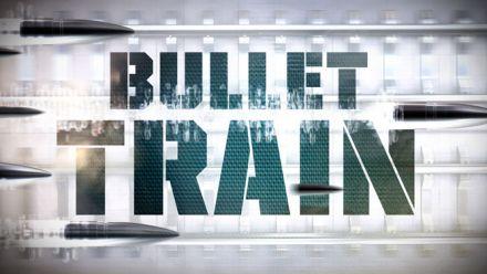 Vid�o : Bullet Train - Trailer d'annonce