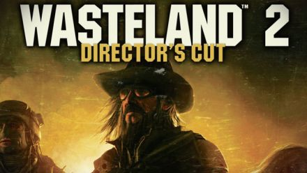 Wasteland 2 Director's Cut - Trailer de lancement