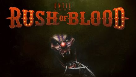Vid�o : Until Dawn Rush of Blood : Nouvelle bande-annonce
