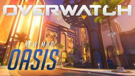 Vid�o : Overwatch accueille la map Oasis