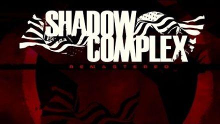 Vid�o : Shadow Complex - Dans la vie réelle
