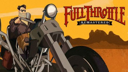 Full Throttle Remastered - Trailer PlayStation Experience 2016
