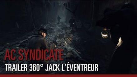 Vidéo : Assassin's Creed Syndicate - Trailer 360° Jack l'Éventreur
