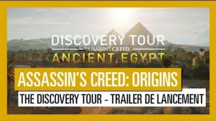 Vidéo : Assassin's Creed Origins: The Discovery Tour - Trailer de lancement