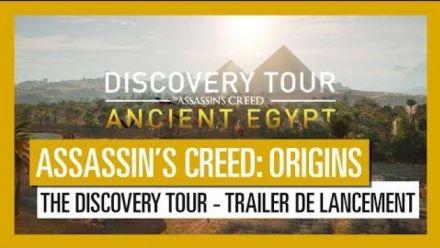 Vid�o : Assassin's Creed Origins: The Discovery Tour - Trailer de lancement