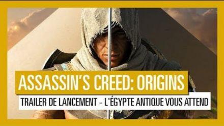 Vid�o : Assassin's Creed Origins : Trailer de lancement français