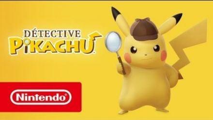 Vidéo : Detective Pikachu : Bande-annonce de lancement