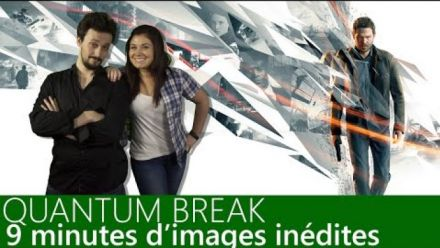 Quantum Break : 9 minutes de gameplay