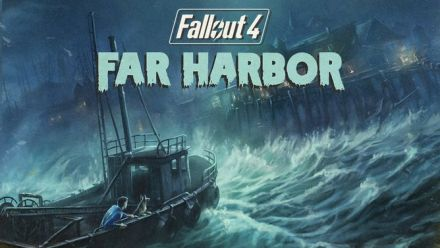 Vid�o : Fallout 4 : Far Harbor, le trailer officiel