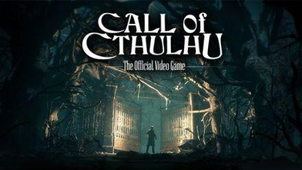 Vid�o : [E3 2017] Call Of Cthulhu - E3 Trailer