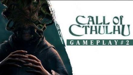 Vidéo : Call of Cthulhu - Gameplay Trailer #2