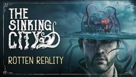 The Sinking City : Rotten Reality