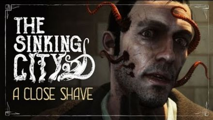 The Sinking City : A Close Shave