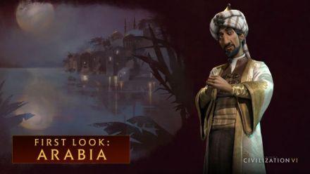 Vid�o : L'Arabie débarque sur Civilization VI