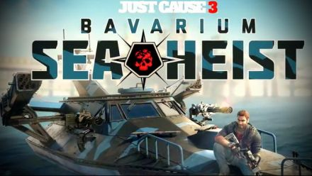 Vid�o : Just Cause 3 Bavarium Sea Heist, trailer avec date de sortie