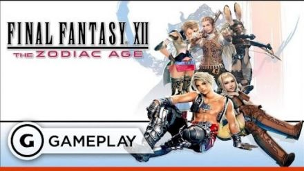 Vid�o : Final Fantasy XII : The Zodiac Age - Extrait de gameplay GameSpot
